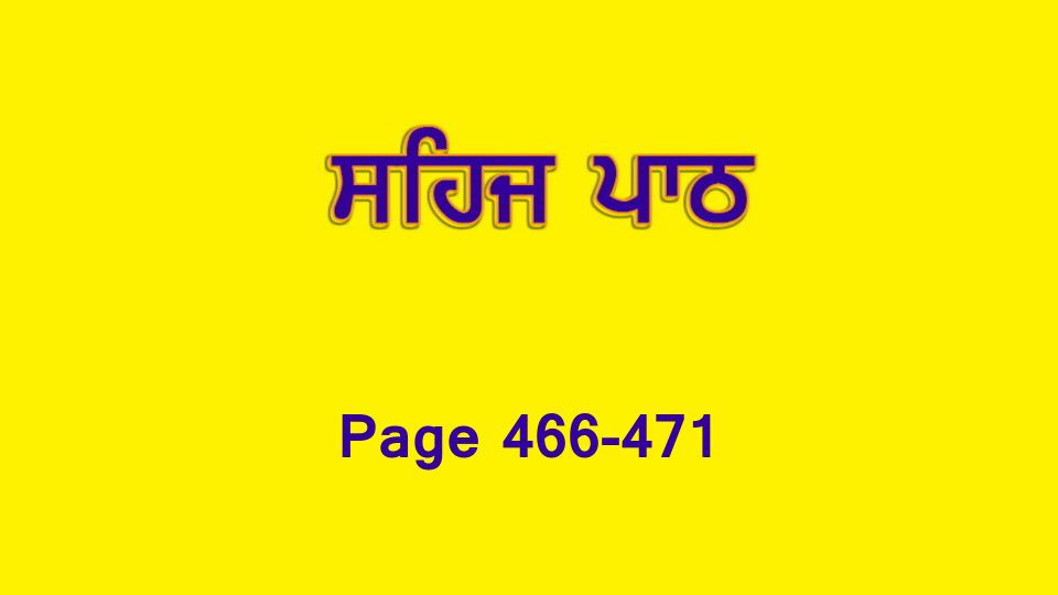 Sehaj Paath 101 (Page 466-471)
