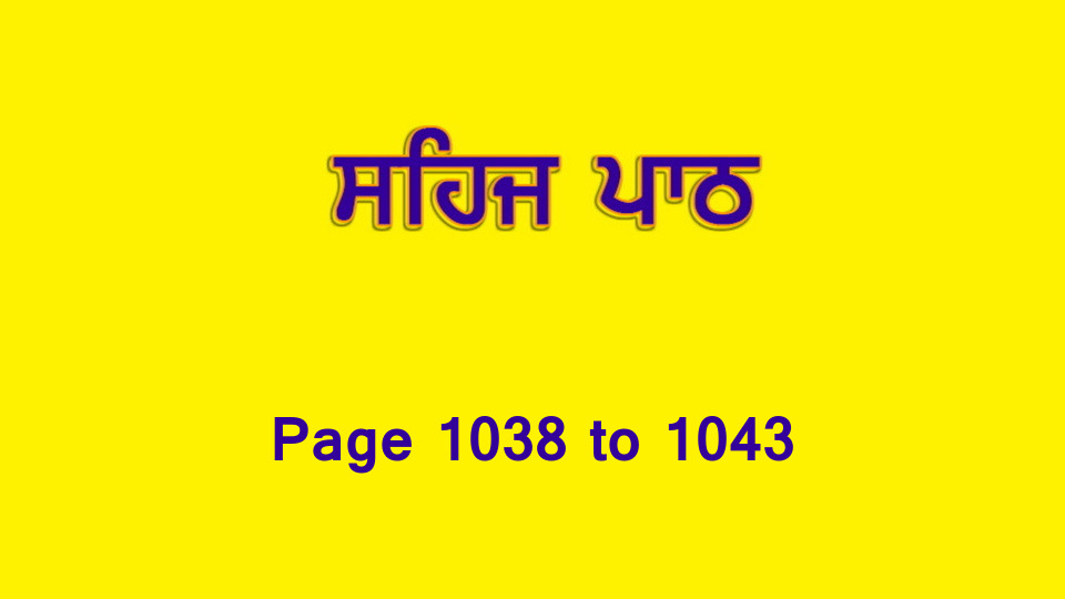Sehaj Paath (Page 1038 to 1043) #228 by Daljit Singh Dhillon